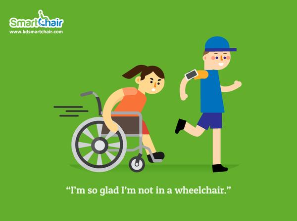 I m so glad I m not in a wheelchair grande