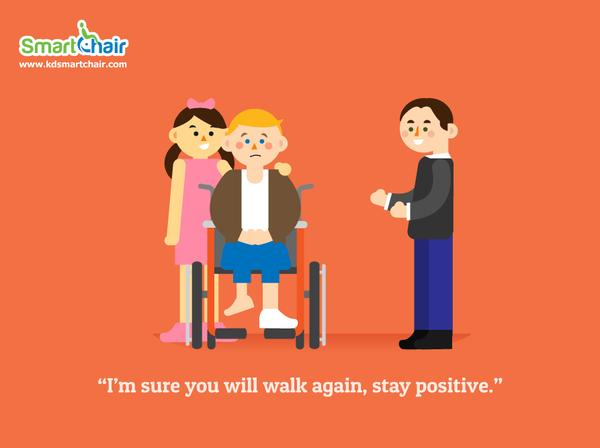 I m sure you will walk again stay positive wheelchair grande